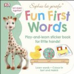 Sophie la girafe Fun First Words Sticker Book